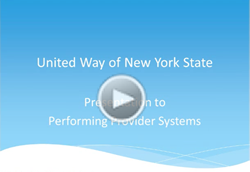 Informational Video for Performing Provider Systems